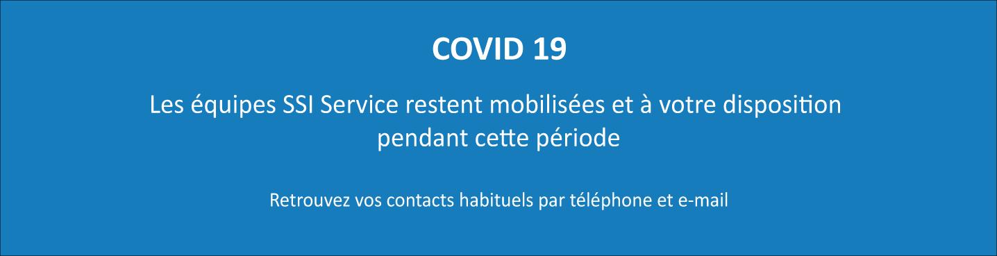 Covid 19 - les équipes SSI Service mobilisées